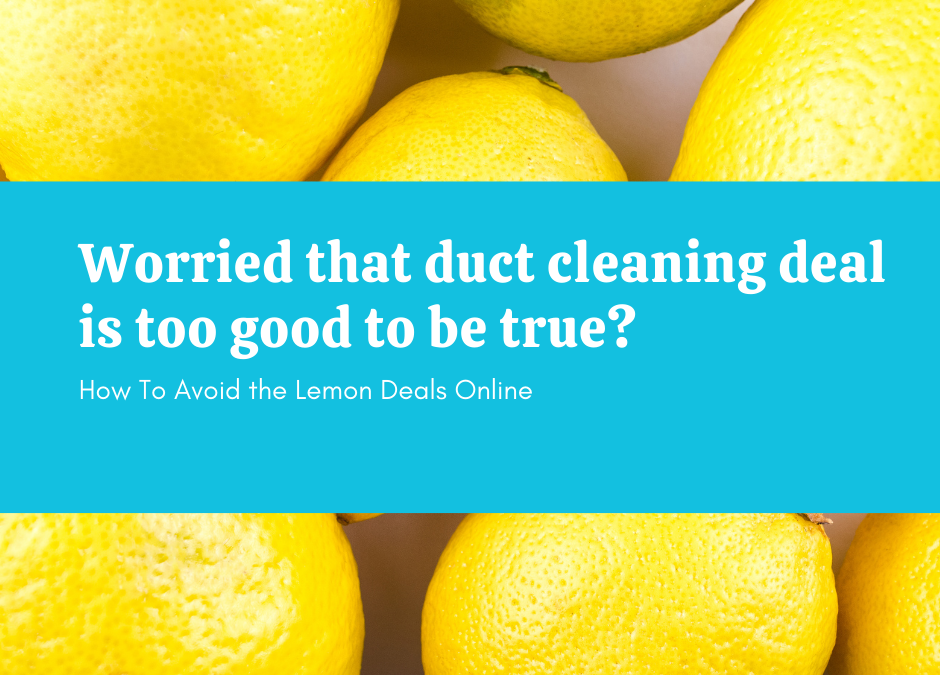How To Make Sure That Duct Cleaning Deal You Saw Is Not A Scam